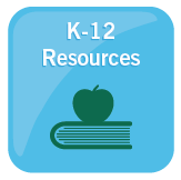 K-12 Resources